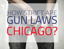 How Strict Are Gun Laws in Chicago - Chicago Gun Crime Defense Lawyer