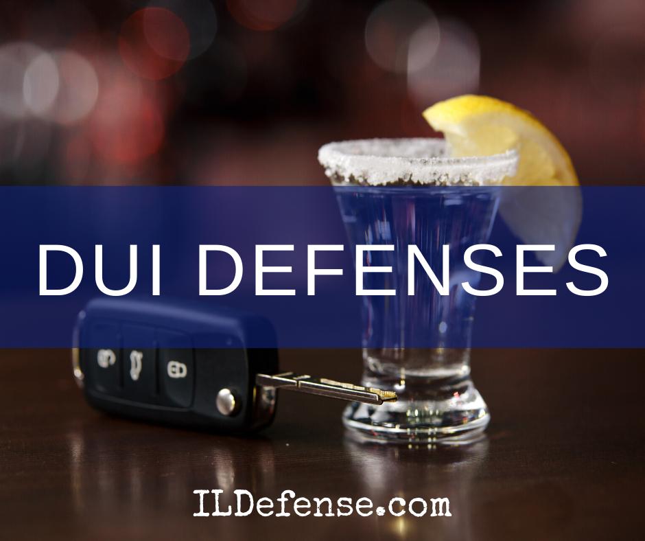 DUI Defenses in Illinois
