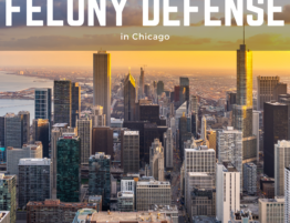 Felony Defense in Chicago