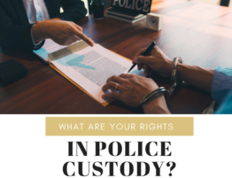What Are Your Rights in Police Custody?