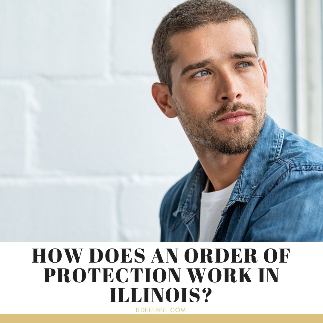 How Does an Order of Protection Work in Illinois